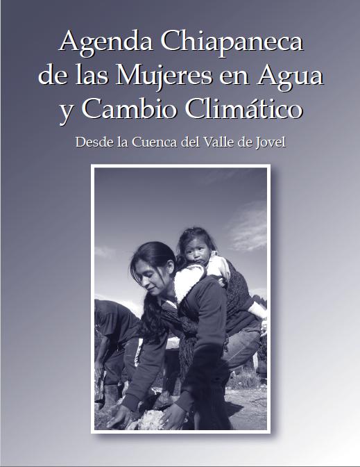 10 años de la Agenda Chiapaneca de las Mujeres en Agua y Cambio Climático desde la Cuenca del Valle de Jovel